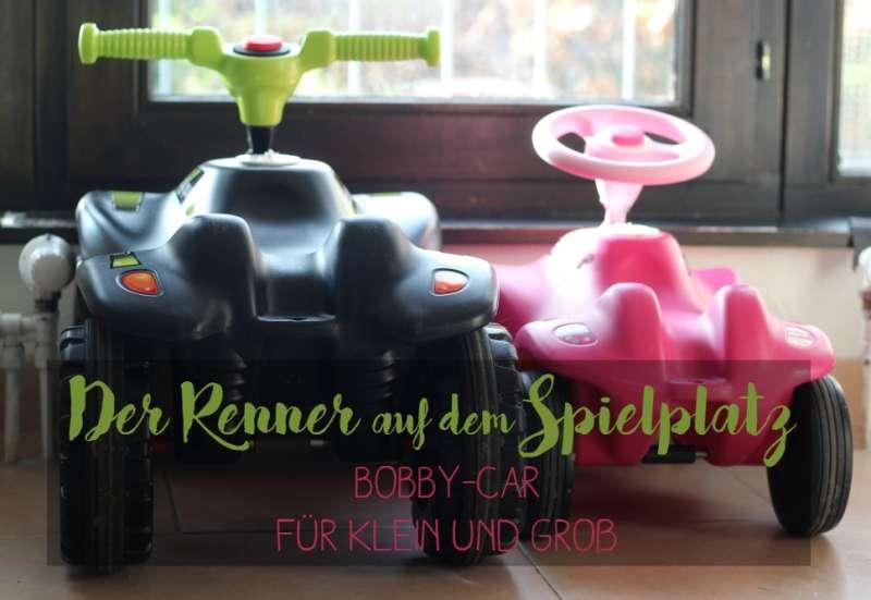 BIG/Kinderfahrzeuge (z. B. Bobby Car):Der Renner auf dem Spielplatz