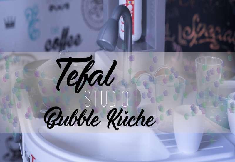 Die Tefal Studio Bubble Küche